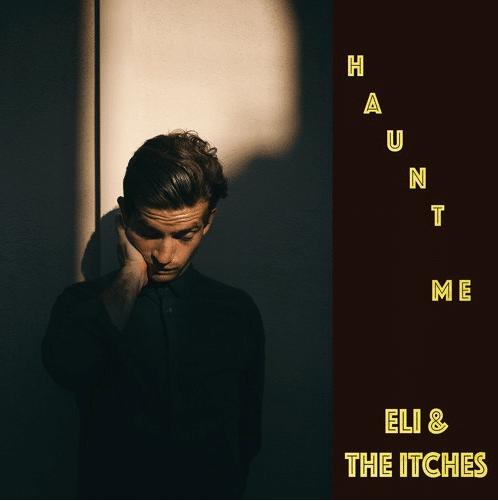 Eli & the Itches