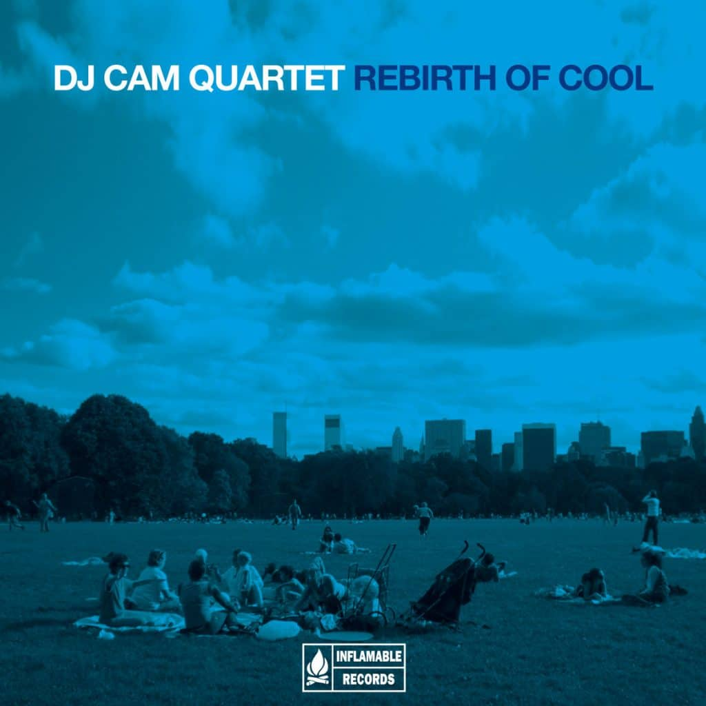 Dj Cam Quartet - Rebirth of cool - 2012