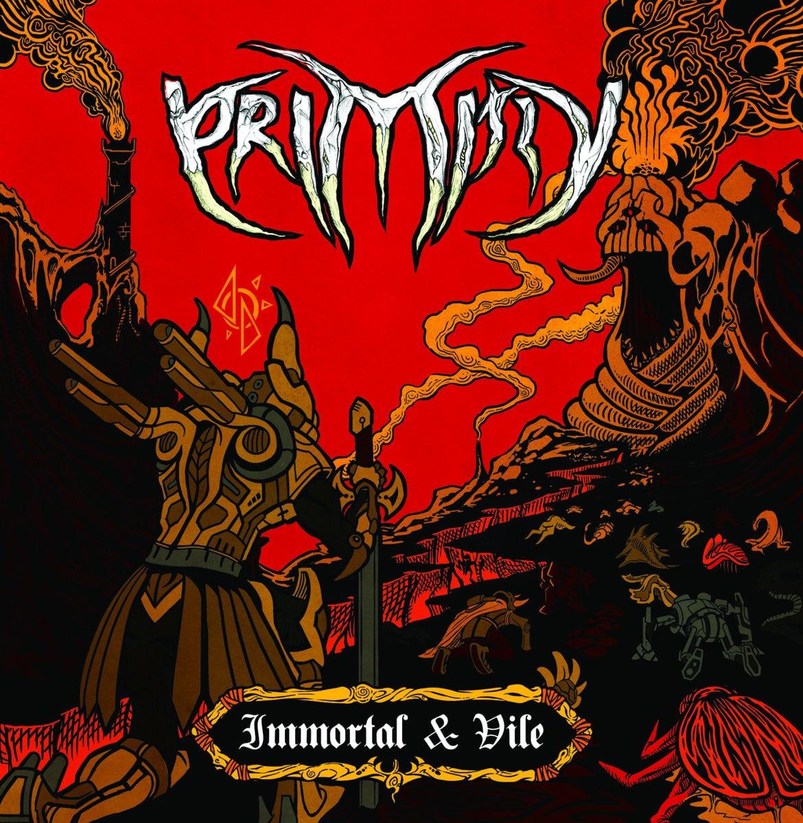 primitiv immortal & vile