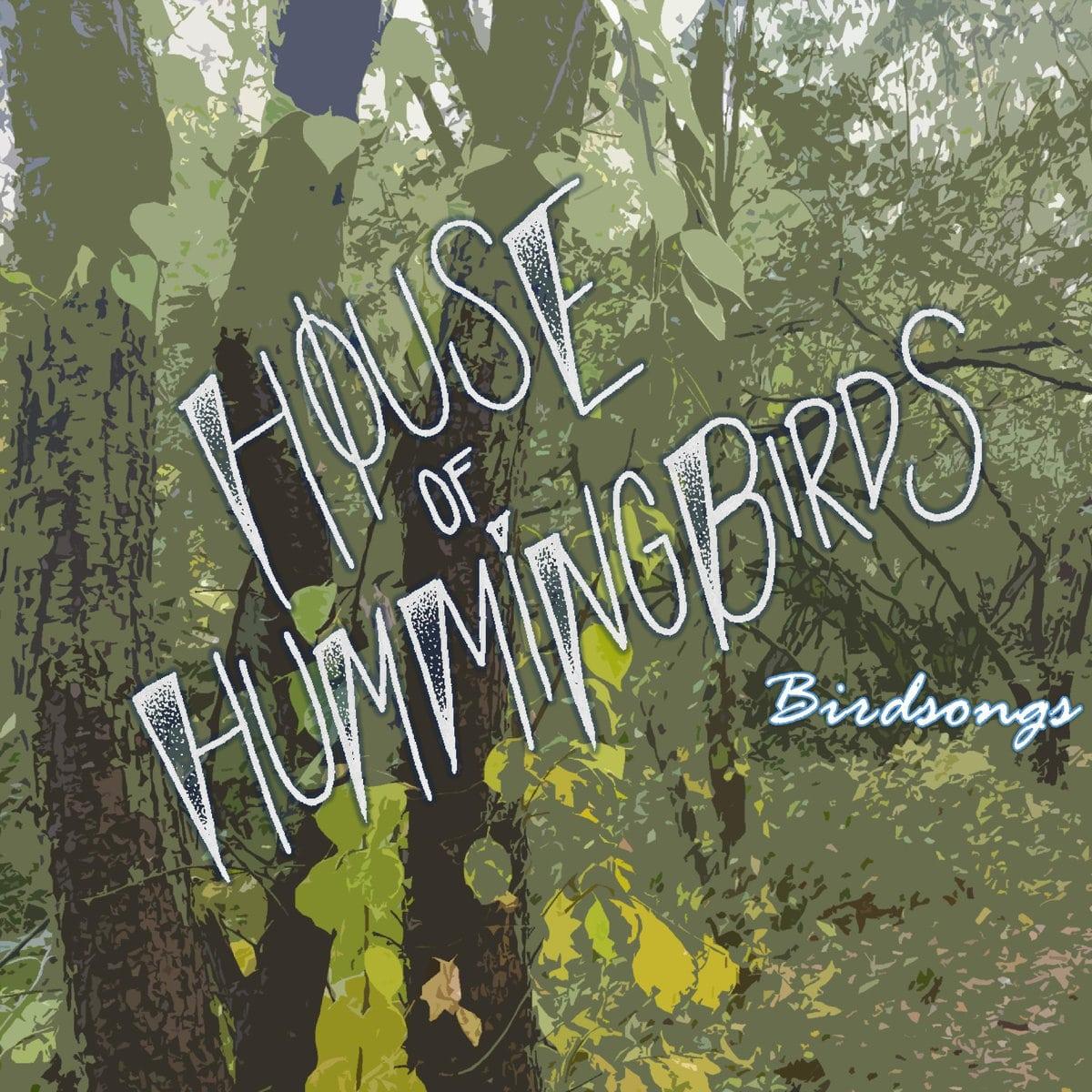 house of hummingbirds