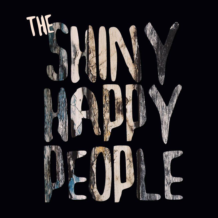 the shiny happy people