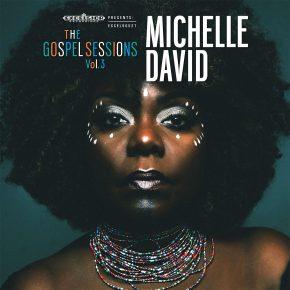 Michelle David & The Gospel Sessions