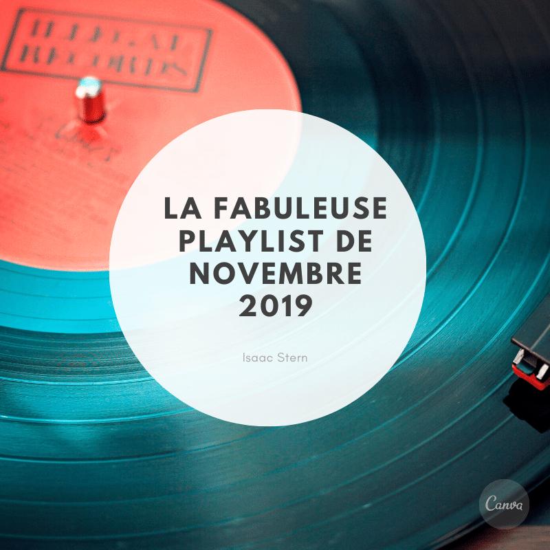 La fabuleuse playlist de novembre 2019