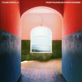 """Tame Impala – """"Posthumous Forgiveness"""""""