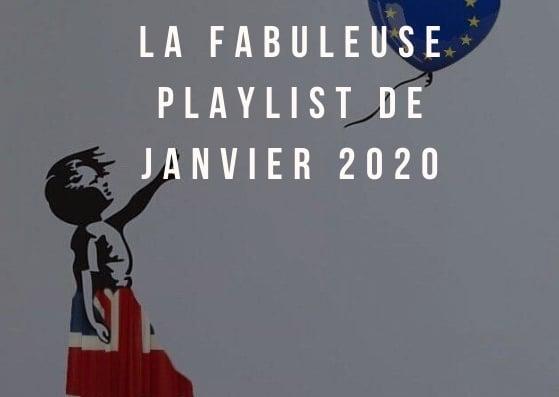La fabuleuse playlist du mois de janvier 2020