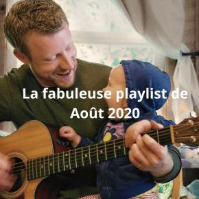 la fabuleuse playlist d'aout 2020