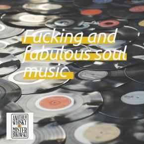 Fucking and fabulous soul playlist